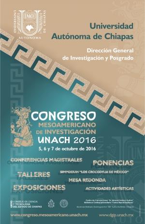Ponentes de México, Centroamérica y Sudamérica estarán presentes en el Congreso Mesoamericano de Investigación UNACH