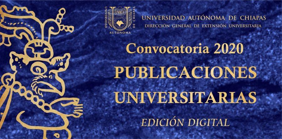 La UNACH lanza la convocatoria 2020 de Publicaciones Universitarias - Edición digital