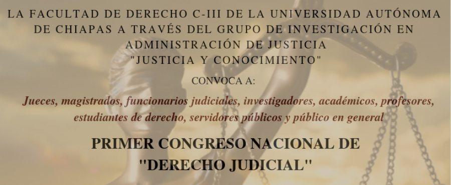 Organiza UNACH el Primer Congreso Nacional de Derecho Judicial